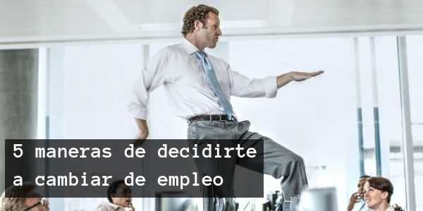 maneras de cambiar de empleo